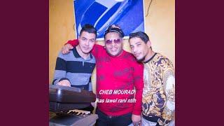 Cheb Mourad Avec Amine La Colombe (Lkas Lawel Rani Nti7 - الكاس اللول راني نطيح)