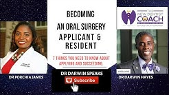 BECOMING AN ORAL SURGEON AS AN APPLICANT AND RESIDENT | Careers in Dentistry | Dr Darwin Hayes DDS