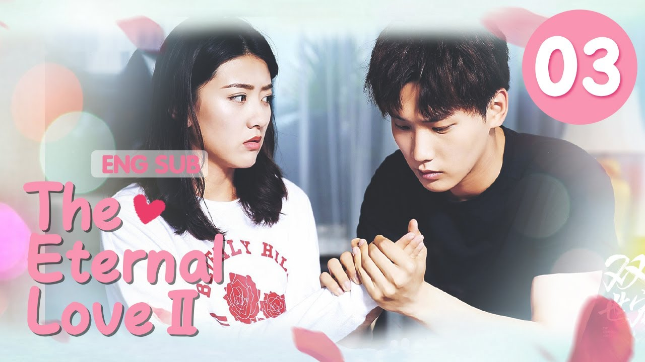 Download [ENG SUB] The Eternal Love Ⅱ 03 (Xing Zhaolin, Liang Jie) You are my destiny in each and every life