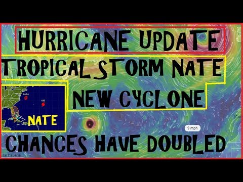 HURRICANE Update! Tropical Storm NATE Chances DOUBLED Over Night! Maria LEE begin to Leave??