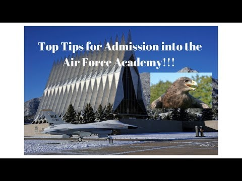 Top 10 Most Important Steps When Applying to the Air Force Academy