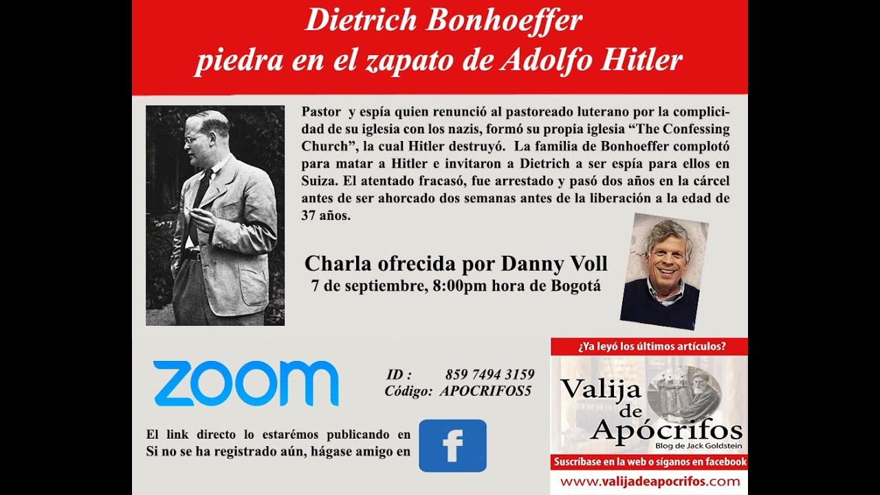 Videoconferencia: El Pastor Bonhoeffer, piedra en el zapato de Hitler.  Con Danny Voll.
