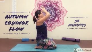 30 Minute Autumn Eqinox yoga flow sequence