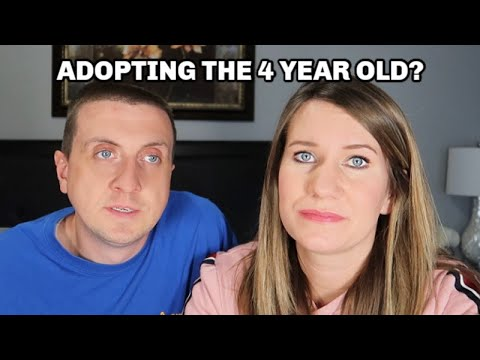 ARE WE ADOPTING THE 4 YEAR OLD? | ADOPTION UPDATE