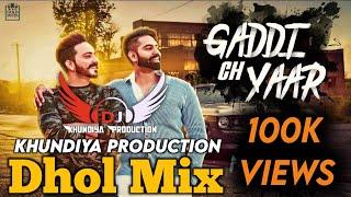 Gaddi ch yaar parmish Verma new song dj remix
