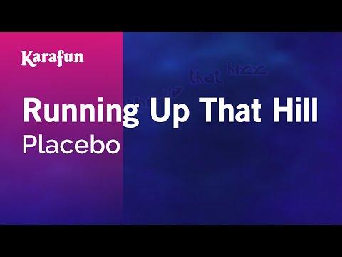 Karaoke Running Up That Hill  Placebo *