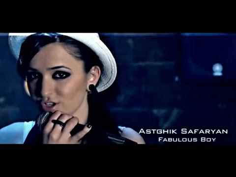 ASTGHIK SAFARYAN | FABULOUS BOY | Official Video | 2009