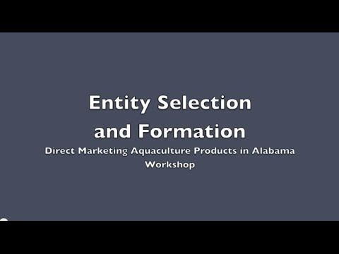 Entity Selection and Formation - Direct Marketing Aquaculture Products in Alabama