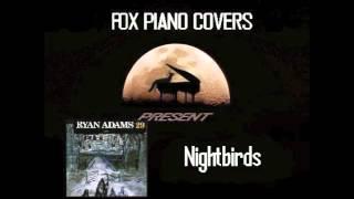 Nightbirds - Ryan Adams (Cover)