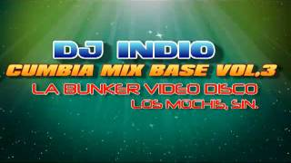 DJ INDIO - CUMBIAS MIX BASE - vol.3