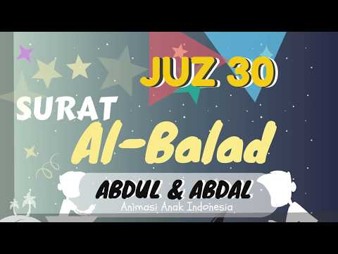 murottal-anak-juz-30-al-balad-murottal-animasi-abdul-dan-abdal