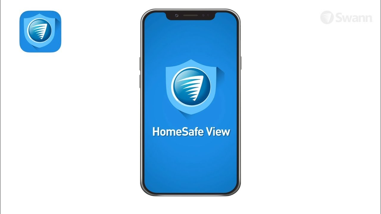 Swann HomeSafe View App for Mobiles - User Guide