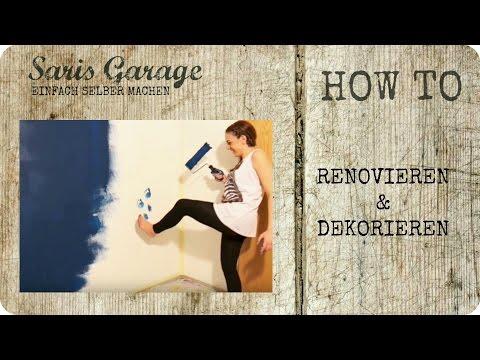 DIY | Selber machen | Renovieren | Streichen | Dekorieren | How to | 10 Dinge | Tipps | bauen