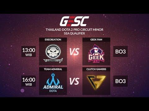 Admiral vs Clutch Gamer @ GESC Thailand Minor - SEA Qualifier