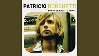 patricio Borghetti songs