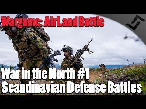 Scandinavian Defense Battles - Wargame: AirLand Battle - War in the North #1 COOP Campaign