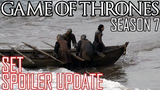 [Game of Thrones] Season 7 | Filming Update | Weekly Spoiler Report