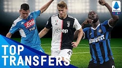 Top Serie A Transfers | Summer 2019 | Serie A