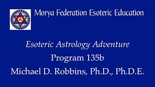 Eesoteric Astrology Adventure 135 b