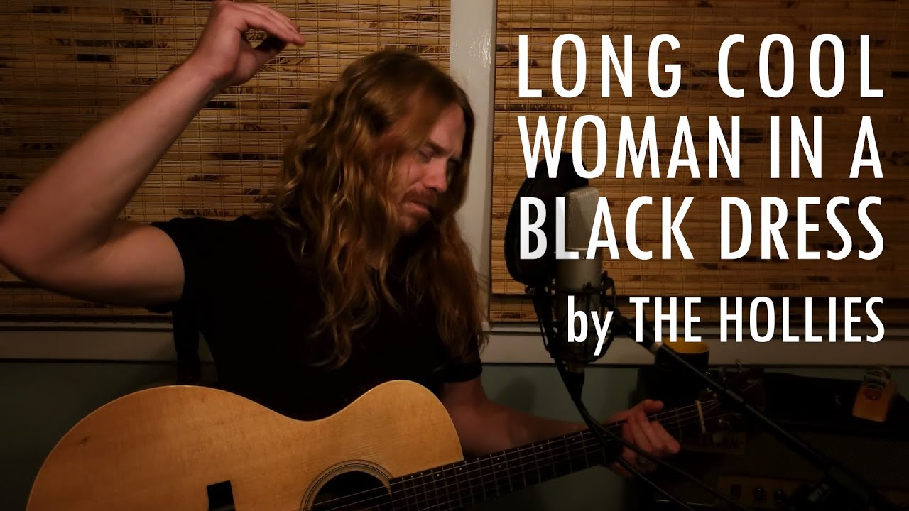 """""""Long Cool Woman in a Black Dress"""" by The Hollies - Adam Pearce (Acoustic Cover)"""