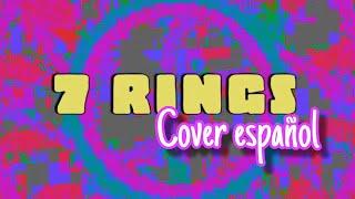 Ariana Grande - 7 rings (Cover Español) Lyrics (Spanish Version)