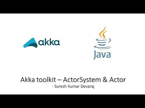 Akka toolkit - Introduction to ActorSystem & Actor