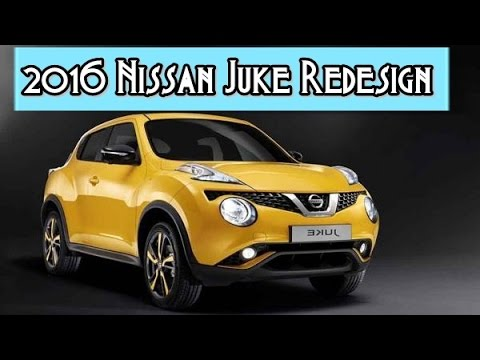 2016 nissan juke redesign interior and exterior youtube for Neuer nissan juke 2016