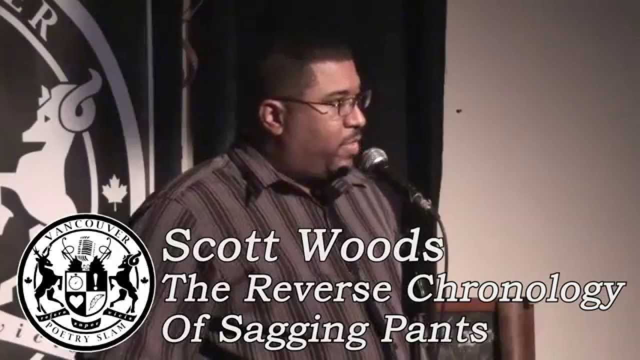 scott woods the reverse chronology of sagging pants scott woods the reverse chronology of sagging pants