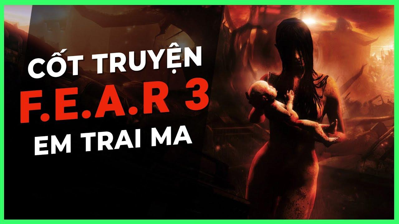 Cốt truyện game kinh dị | FEAR 3 ( F.E.A.R 3 ) | Em Trai Ma | Game Cực Hay