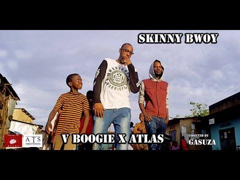 V Boogie ft. Atlas da African - Skinny Bwoy