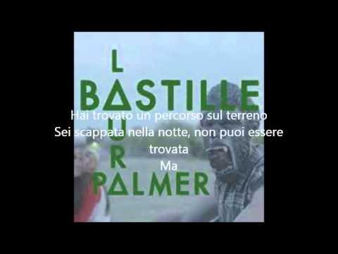 Bastille -  Laura Palmer Traduzione Italiano ...   LEGGI DESCRIZIONE
