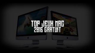 Top jeux Mac gratuit 2016