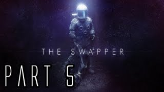 The Swapper Walkthrough - Part 5 - Xeno Research
