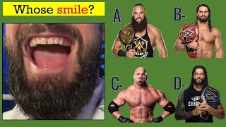 WWE Quiz  - Can Guess WWE Superstars By Their SMILE in 2021?