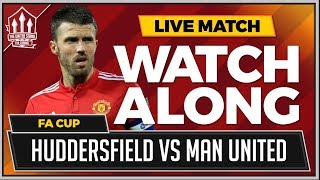 Huddersfield Town vs Manchester United LIVE Stream FA CUP Watchalong