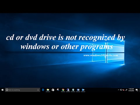 Fix cd or dvd drive is not recognized by windows or other programs windows 10, 8 1 and 7