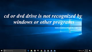 Video Fix cd or dvd drive is not recognized by windows or other programs windows 10, 8 1 and 7 download MP3, 3GP, MP4, WEBM, AVI, FLV Juli 2018