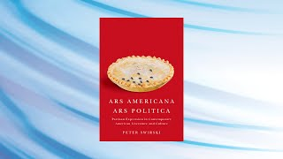 Peter Swirski: Ars Americana, Ars Politica: Of Democracy and Its Deficits