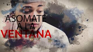 Kevin Florez Ft. Nicky Jam - Asomate a la ventana (Remix) [Video Lyric]