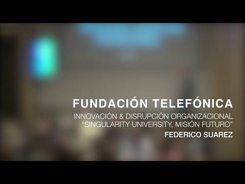 """Conferencia Innovación & Disrupción Organizacional, """"Singularity University, misión futuro"""""""