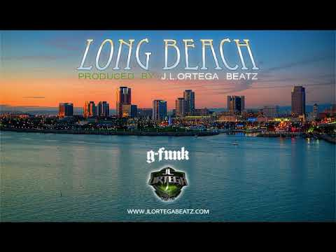 LONG BEACH (G-Funk Type Beat Instrumental 2018 - Produced by JL Ortega Beatz)