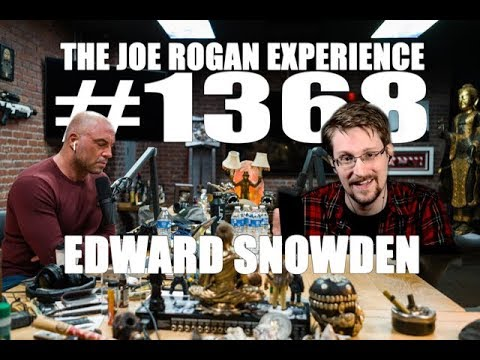 Joe Rogan Experience #1368 - Edward Snowden