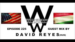 David Reyes - Greetings From Hungary @ Exclusive Techno Set 4 Wednesday Walkdown Show