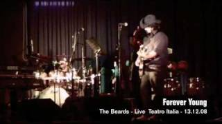 FOREVER YOUNG - (Bob Dylan) - The Beards Live at Teatro Italia, Dolo, Venice. 13 December 2008