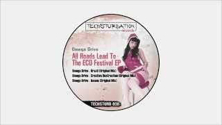 Omega Drive - Creative Destruction (Original Mix) TECHSTURB036