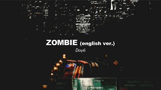 Gambar cover DAY6 - ZOMBIE english ver. lyrics