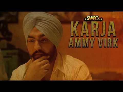 Karja || Ammy Virk || Tarsem Jassar || Deep Jandu || New Punjabi Song