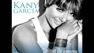 Kany Garcia - Hoy Ya Me Voy (Cualquier Dia - a la venta)