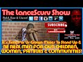It's Time For Us Grown Males To Stand Up & Be REAL MEN! - The LanceScurv Show