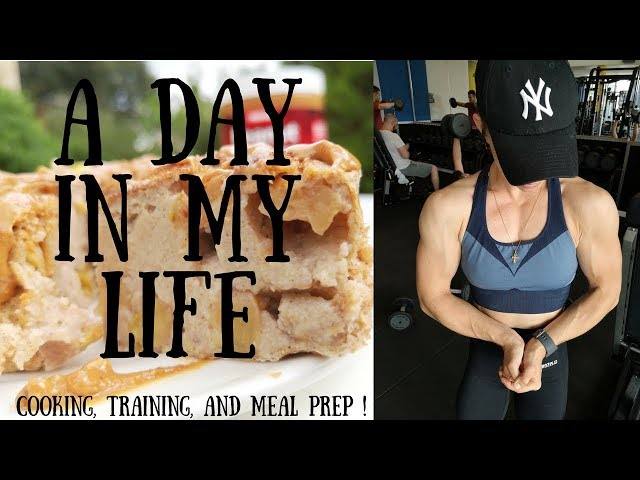A DAY IN MY LIFE - Cooking, Training and Meal Prep
